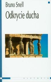okładka Odkrycie ducha Studia o greckich korzeniach europejskiego myślenia, Książka | Snell Bruno