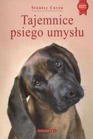 okładka Tajemnice psiego umysłu, Książka | Stanley Coren