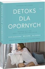 okładka Detoks dla opornych, Książka   Mielczarek Agnieszka