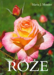 okładka Róże, Książka | Marta J. Monder