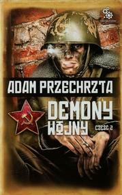 okładka Demony wojny Część 2, Książka | Adam  Przechrzta