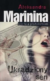 okładka Ukradziony sen, Książka | Aleksandra Marinina