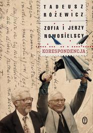 okładka Korespondencja, Książka | Tadeusz Różewicz, Zofia Nowosielska, Jerzy Nowosielski