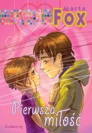 okładka Pierwsza miłość, Książka | Marta Fox