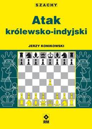 okładka Atak królewsko-indyjski, Książka | Jerzy Konikowski