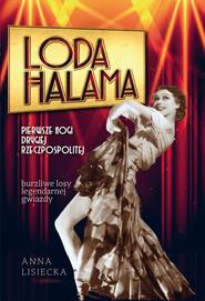 okładka Loda Halama Pierwsze nogi Drugiej Rzeczpospolitej, Książka | Anna Lisiecka