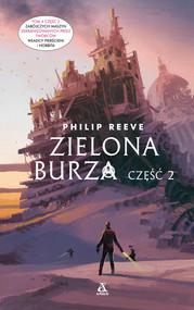 okładka Zielona Burza cz. 2, Ebook | Katarzyna Przybyś-Preiskorn, Reeve Philip