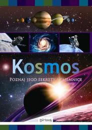 okładka Kosmos Poznaj jego sekrety i tajemnice, Książka | Lubka Mariusz