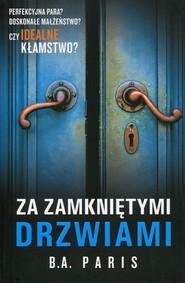 okładka Za zamkniętymi drzwiami, Książka | B.A. Paris