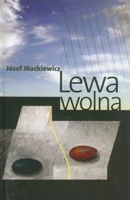 okładka Lewa wolna, Książka | Józef Mackiewicz