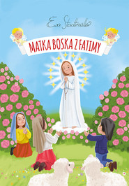 okładka Matka Boska z Fatimy, Książka | Ewa  Stadtmuller