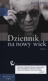 okładka Dziennik na nowy wiek Tom 1, Książka | Józef Hen