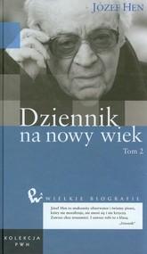 okładka Dziennik na nowy wiek Tom 47 Część 2, Książka | Józef Hen