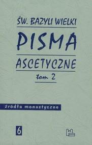okładka Pisma ascetyczne Tom 2, Książka   Bazyli Wielki