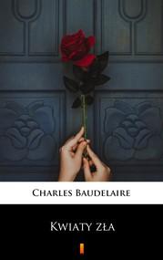 okładka Kwiaty zła, Ebook | Baudelaire Charles