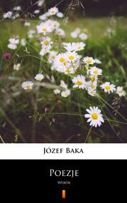 okładka Poezje, Ebook | Józef Baka
