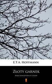 okładka Złoty garnek, Ebook | E.T.A. Hoffmann