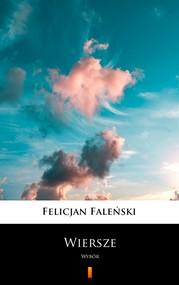 okładka Wiersze, Ebook | Felicjan  Faleński