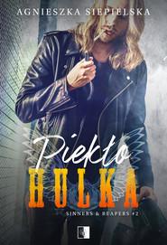 okładka Piekło Hulka. , Ebook | Agnieszka Siepielska