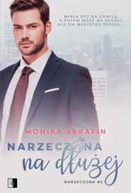 okładka Narzeczona na dłużej. , Ebook | Monika Serafin