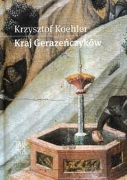 okładka Kraj Gerazeńczyków, Książka | Krzysztof Koehler