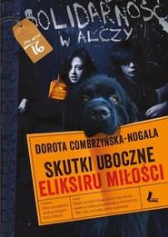 okładka Skutki uboczne eliksiru miłości, Książka | Dorota Combrzyńska-Nogala