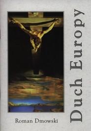 okładka Duch Europy, Książka | Roman Dmowski