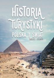 okładka Historia turystyki Polska i świat, Książka | Stegner Tadeusz