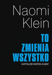 okładka To zmienia wszystko, Ebook | Naomi Klein