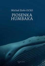 okładka Piosenka humbaka, Książka | Michał Zioło