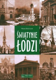 okładka Świątynie Łodzi, Książka   Budziarek Marek