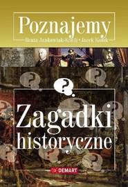 okładka Zagadki historyczne Poznajemy, Książka | Beata Jankowiak-Konik, Jacek Konik