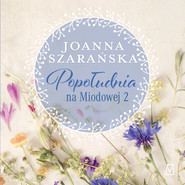 okładka Popołudnia na Miodowej 2, Audiobook | Joanna Szarańska