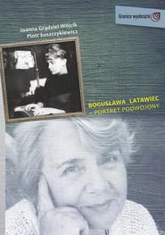okładka Bogusława Latawiec portret podwojony, Książka |
