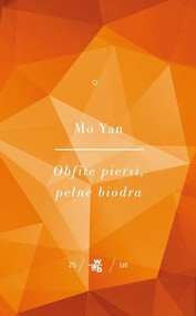 okładka Obfite piersi, pełne biodra Tom 1, Książka | Yan Mo