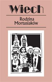 okładka Rodzina Mortusiaków, Książka   Stefan Wiechecki Wiech