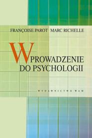 okładka Wprowadzenie do psychologii, Książka | Francoise Parot, Marc Richelle