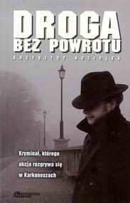 okładka Droga bez powrotu, Książka   Krzysztof Koziołek