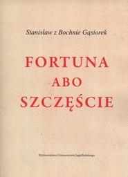 okładka Fortuna albo szczęście, Książka | Gąsiorek Stanisław