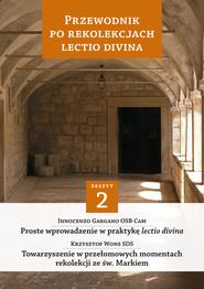 okładka Przewodnik po Rekolekcjach Lectio Divina Część 2, Książka | Innocenzo Gargano, Krzysztof Wons