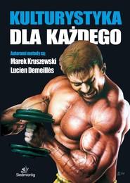 okładka Kulturystyka dla każdego, Książka   Lucien Demeilles, Marek Kruszewski