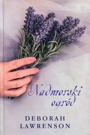 okładka Nadmorski ogród, Książka   Deborah Lawrenson