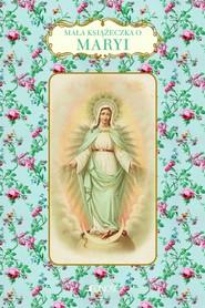 okładka Mała książeczka o Maryi, Książka | Barrely Christine
