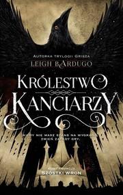 okładka Królestwo kanciarzy, Książka   Leigh Bardugo