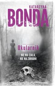 okładka Okularnik, Książka   Katarzyna Bonda