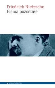 okładka Pisma pozostałe, Książka | Friedrich Nietzsche