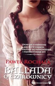okładka Ballada o Czarownicy, Książka | Rochala Paweł