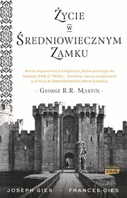 okładka Życie w średniowiecznym zamku, Książka | Gies Francis