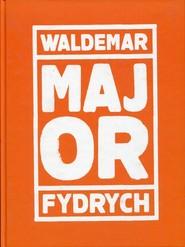 okładka Major, Książka | Fydrych Waldemar