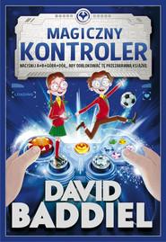 okładka Magiczny Kontroler, Książka | David  Baddiel